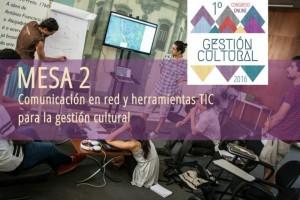 #GCultural2016: la importancia de la comunicación en la gestión cultural